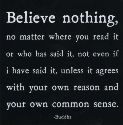 buddha-believe-nothing-unless-it-agrees-with-our-own-reason