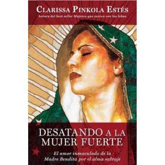 desatando-a-la-mujer-fuerte-clarissa-pinkola-estes_MLA-O-3174750125_092012